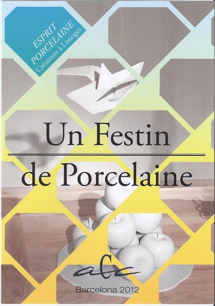 Affiche Festin de Porcelaine Limoges - Barcelonae