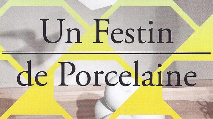 (Français) Un Festin De Porcelaine